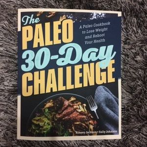 NWT The Paleo 30 Day challenge cookbook
